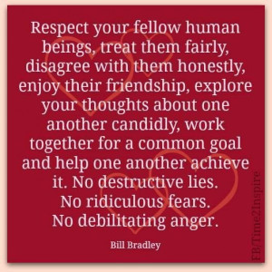 Respect fellow humans picture quotes image sayings