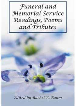 Funeral and Memorial Service Readings, Poems and Tributes