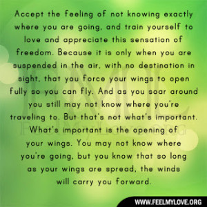 Accept the feeling of not knowing exactly