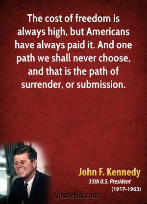 American Freedom Quotes John f. kennedy quotes