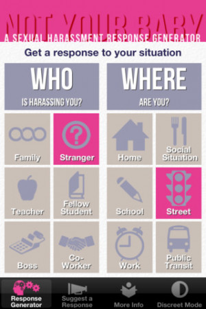 ... for responses based on where you are and who is harassing you