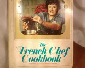 Julia Child The French Chef TV Edition cookbook ...