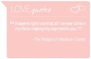bridges of madison county quotes