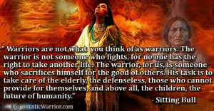 Gnostic Warriors are not what you think of as warriors