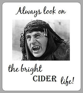 FUNNY-MONTY-PYTHON-QUOTE-BRIGHT-CIDER-LIFE-BEER-ALE-LABELS-X12 ...