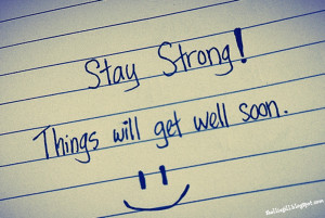 Stay Strong And Believe