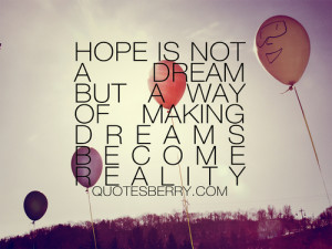Hopes and Dreams Quotes