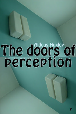 perception if the doors of perception doors of perception design the ...