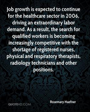 Job growth is expected to continue for the healthcare sector in 2006 ...