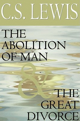 """Start by marking """"The Abolition of Man & The Great Divorce"""" as ..."""