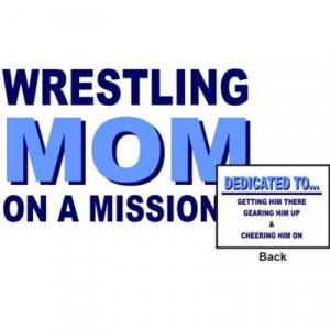 Wrestling Mom Quotes and Sayings