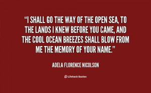 quote Adela Florence Nicolson i shall go the way of the 135377 2 png