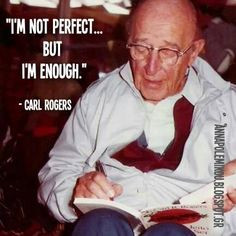 , perfect, perfection, Carl_Rogers, person-centred, client-centred ...