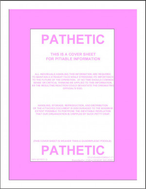 Pathetic - this is a cover sheet for pitiable information / All ...