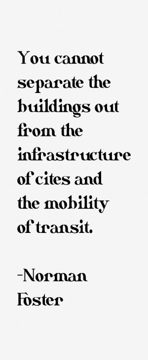 Norman Foster Quotes & Sayings