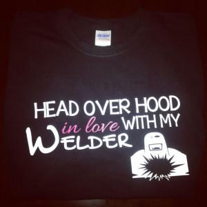 Welder's Wife T-Shirt!