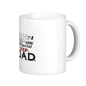 Step Dad Quote Fathers Day Mugs