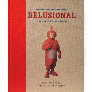 DELUSIONAL: The Story of the Jonathan LeVine Gallery