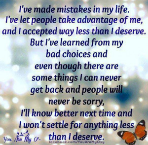 ... Deserve: Quote About I Wont Settle For Anything Less Than I Deserve