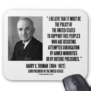 Harry S. Truman Policy Of United States Support Mouse Pad