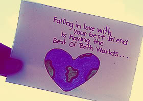 ... Best Friend Is Having the Best of Both Worlds ~ Being In Love Quote