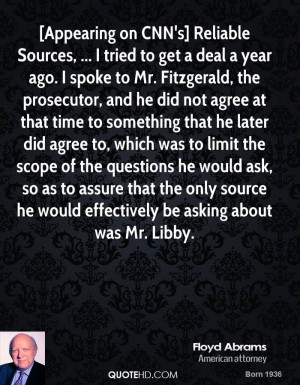Appearing on CNN's] Reliable Sources, ... I tried to get a deal a ...