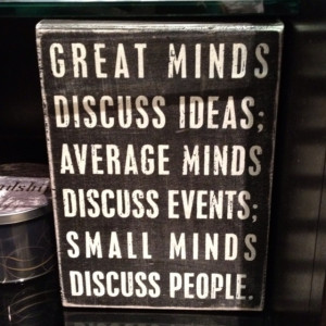 Great Minds #Quote
