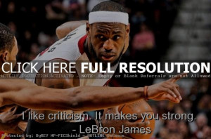 lebron james, best, quotes, sayings, basketball, game, criticism