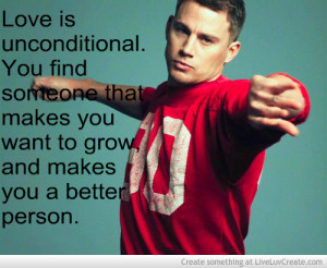 Channing Tatum Quote
