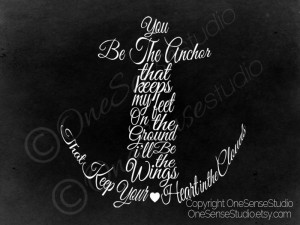 Sister Anchor Quotes You be the anchor,