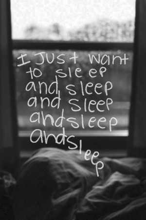 just want to sleep and sleep quotes for sleep pictures