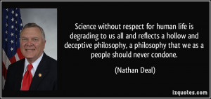 ... deceptive philosophy, a philosophy that we as a people should never