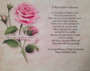 ... If Roses Grow In Heaven MEMORIAL POEM for DECEASED Grandmother Grandma