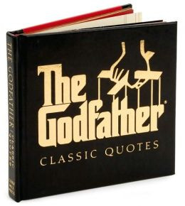 The Godfather Classic Quotes book