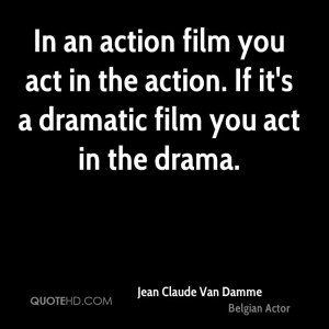Jean Claude Van Damme Quotes