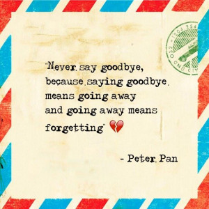 Peter Pan: Never say goodbye
