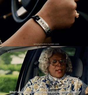madea goes to jail quotes dr phil