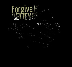 Forgive Quotes For Him Quotes picture forgive him