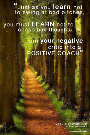 Developing positive thoughts processes is a habit. Get rid of your ...