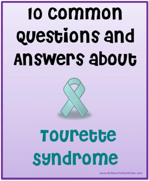 10 Common Questions and Answers About Tourette Syndrome