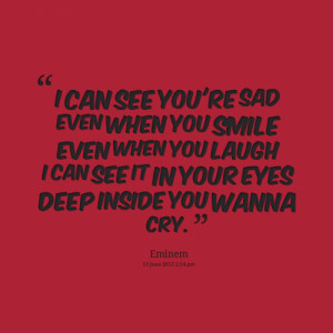 Smile When Your Sad Quotes (1)