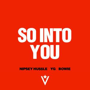 Nipsey-Hussle-So-Into-You.jpg