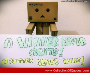 Winner Never Quits A Quitter Never Wine Joy Quote