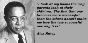 Alex haley famous quotes 2