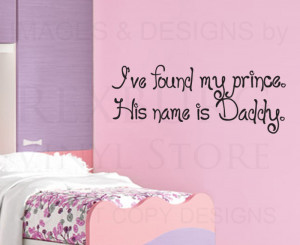 ... Quote Decal Sticker My Prince is Daddy Girl's Room Princess Nursery