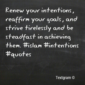 renew your intentions