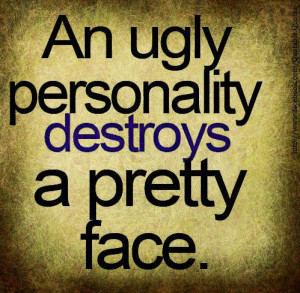 ... Picture Quotes , Pretty face Picture Quotes , Ugly Picture Quotes