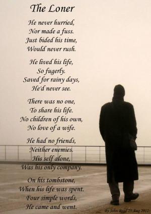 Loner Quotes The loner.. - sad poetry