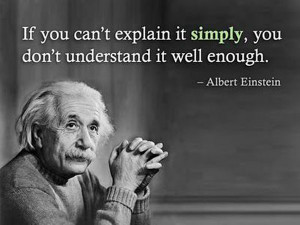 excellent Albert Einstein quote. You can tell by multiple quotes ...