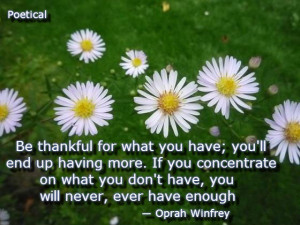 Be thankful for what you have – Oprah Winfrey